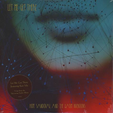Hope Sandoval & The Warm Inventions - Let Me Get There