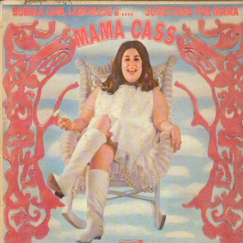 Mama Cass - Bubble Gum, Lemonade &... Something For Mama
