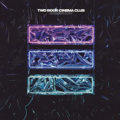 Two Door Cinema Club - Gameshow
