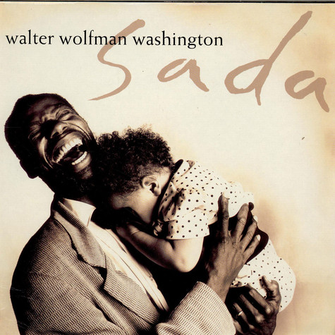 "Walter ""Wolfman"" Washington - Sada"