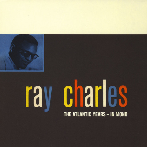 Ray Charles - The Atlantic Years In Mono
