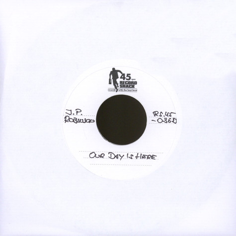 J.P. Robinson - Our Day Is Here  / You Can Be A Lady