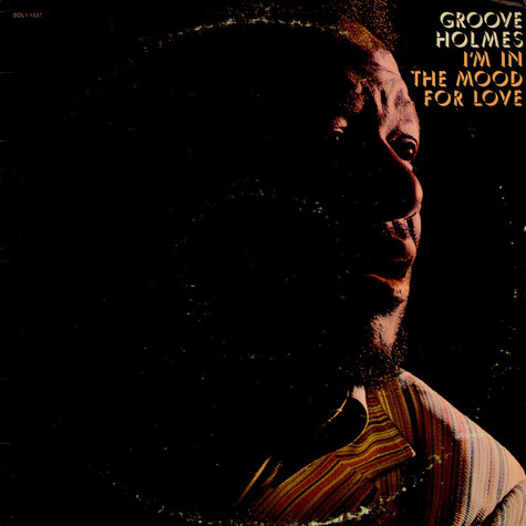 "Richard ""Groove"" Holmes - I'm In The Mood For Love"