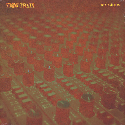Zion Train - Versions
