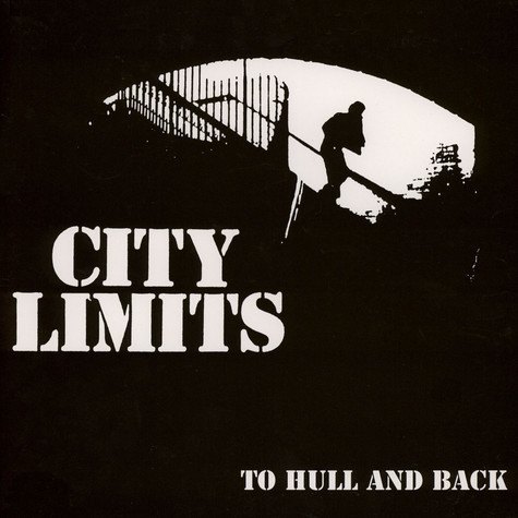 City Limits - To Hull And Back
