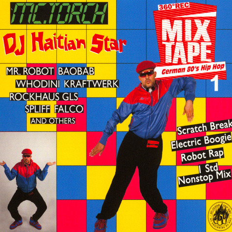 DJ Haitian Star (Torch) - German 80ies Hip Hop 1