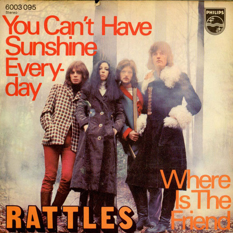 Rattles, The - You Can't Have Sunshine Everyday