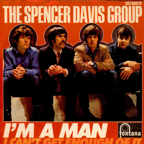 Spencer Davis Group, The - I'm A Man