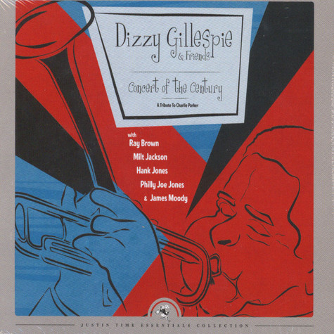 Dizzy Gillespie & Friends - Concert Of The Century -  A Tribute To Charlie Parker