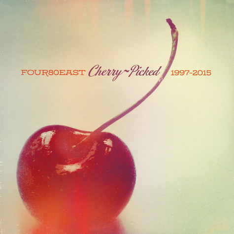 Four80East - Cherry Picked - 1997-2015