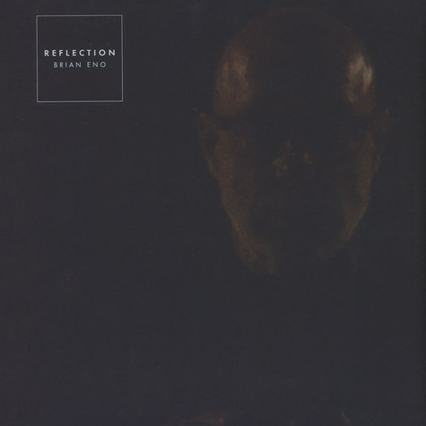 Brian Eno - Reflection