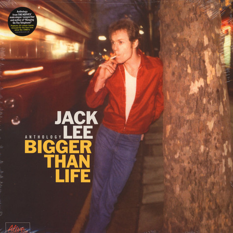 Jack Lee of The Nerves - Bigger Than Life