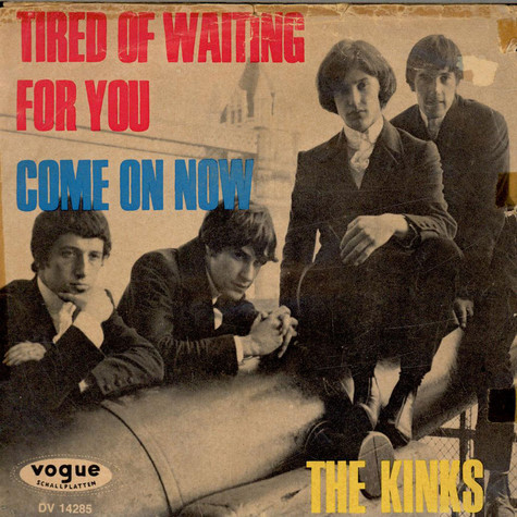Kinks, The - Tired Of Waiting For You