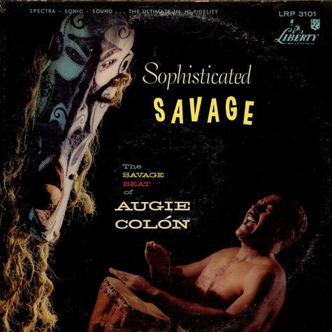 Augie Colon - Sophisticated Savage