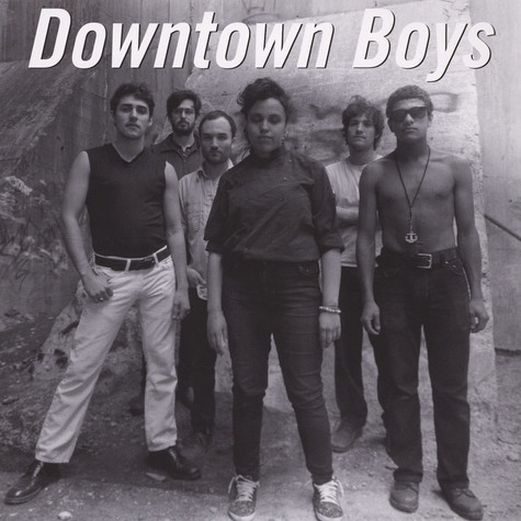 Downtown Boys - Downtown Boys