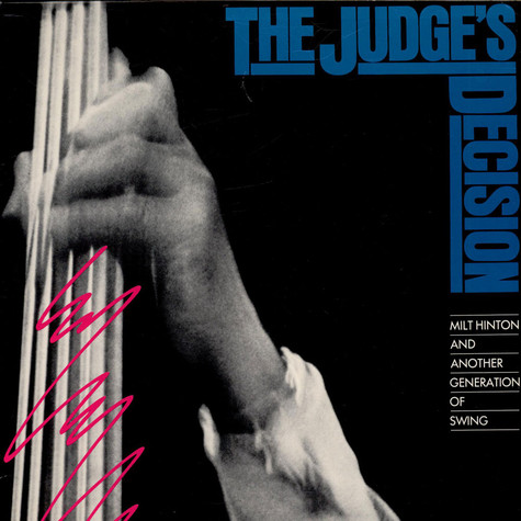 Milt Hinton And Another Generation Of Swing - The Judge's Decision