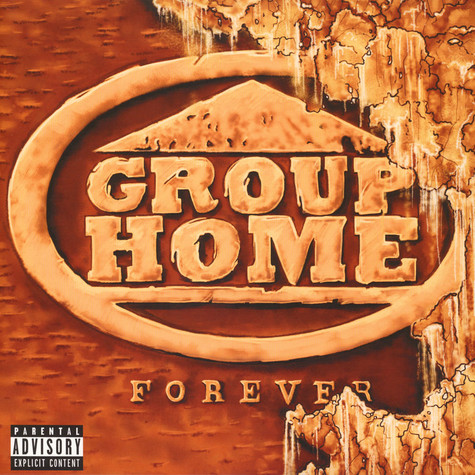 Group Home - Forever