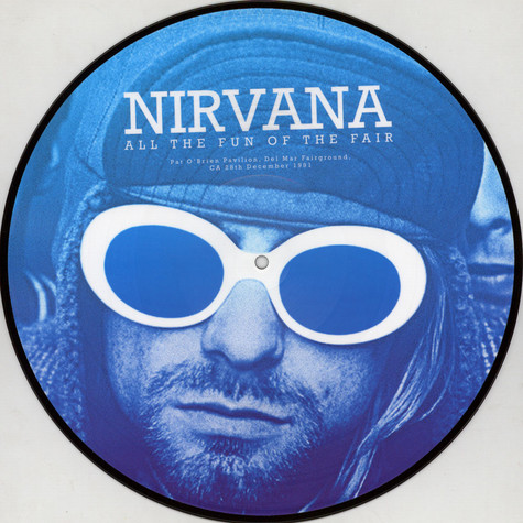 Nirvana - All The Fun Of The Fair - Pat O' Brian Pavillion, Del Mar Fairground, Ca 28Th December 1991