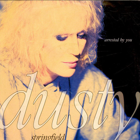 Dusty Springfield - Arrested By You