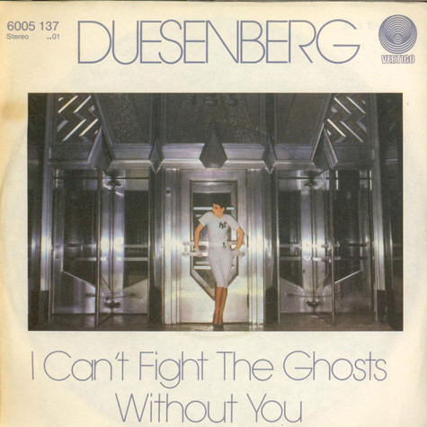 Duesenberg - I Cant't Fight The Ghosts Without You