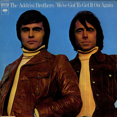 Addrisi Brothers, The - We've Got To Get It On Again
