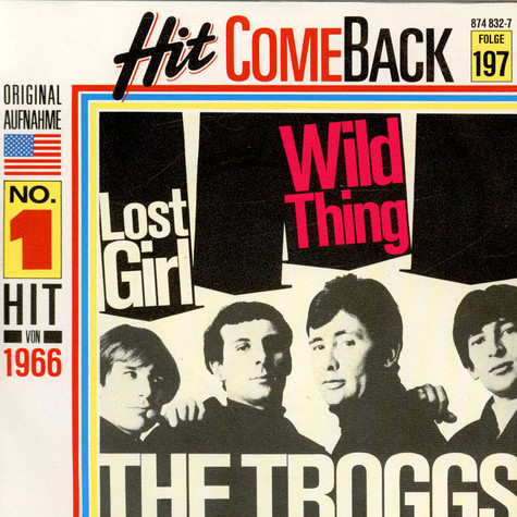 Troggs, The - Wild Thing / Lost Girl