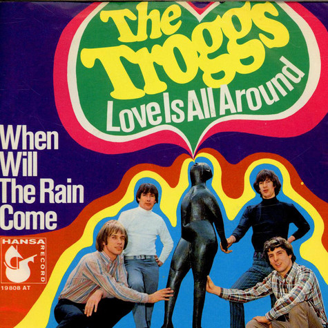 Troggs, The - Love Is All Around