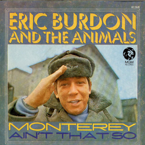 Eric Burdon & The Animals - Monterey / Ain't That So