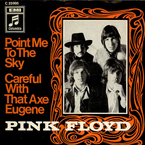 Pink Floyd - Point Me At The Sky / Careful With That Axe Eugene