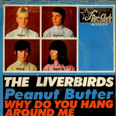 Liverbirds, The - Peanut Butter