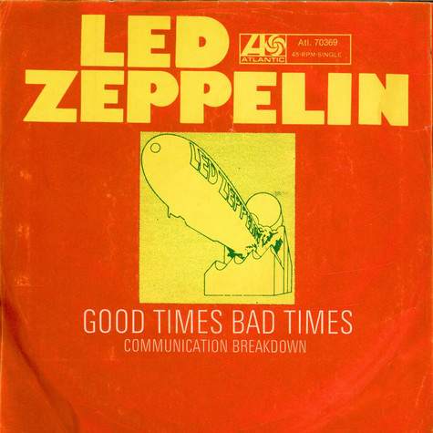 Led Zeppelin - Good Times Bad Times