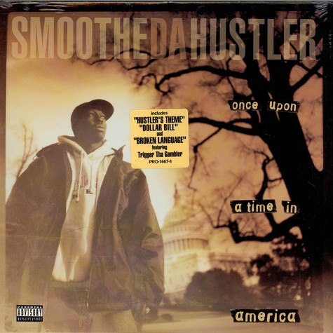 Smoothe Da Hustler - Once Upon A Time In America