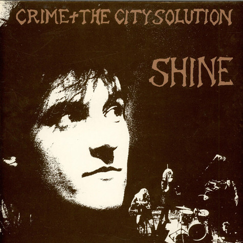Crime & The City Solution - Shine