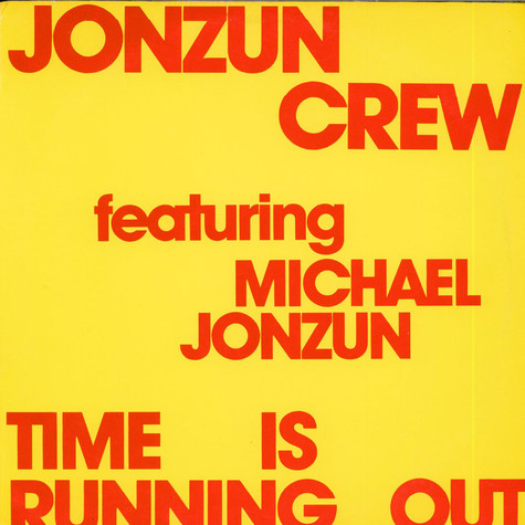 Jonzun Crew, The - Time Is Running Out