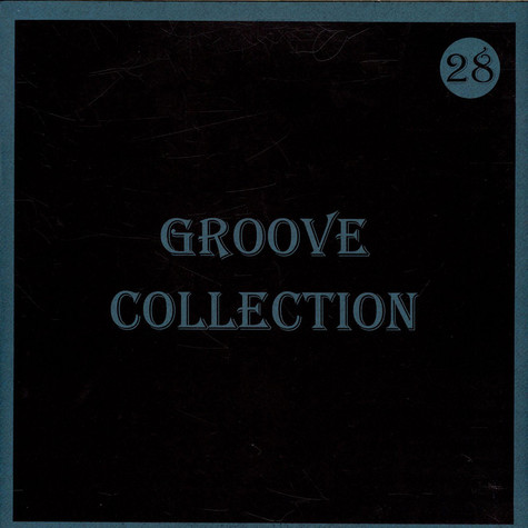 V.A. - Groove Collection 28