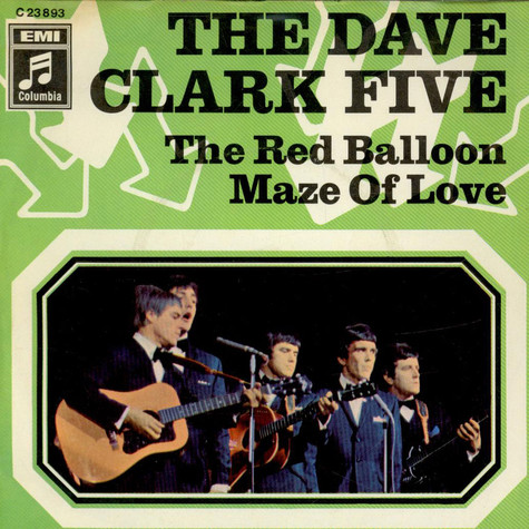 Dave Clark Five, The - The Red Balloon / Maze Of Love