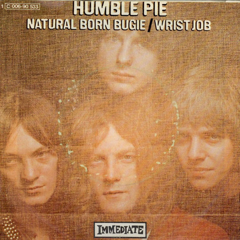 Humble Pie - Natural Born Bugie / Wrist Job
