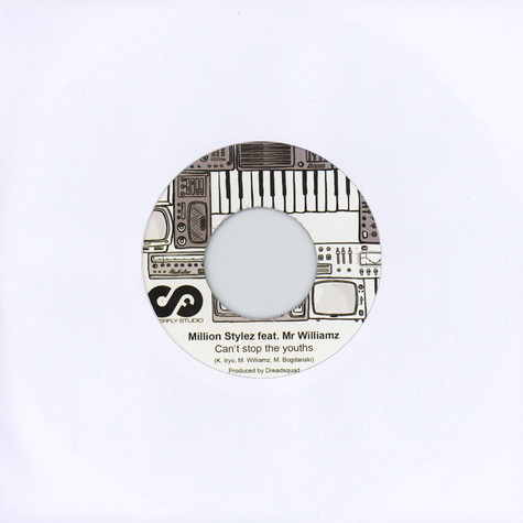 Million Stylez & Mr Williamz / Charlie P - Cant Stop the Youths / That is Life Remix