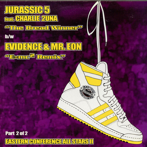 Jurassic 5, Evidence of Dilated Peoples & Mr. Eon - The Breadwinner