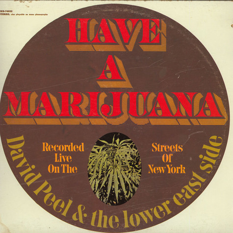 David Peel & The Lower East Side - Have A Marijuana