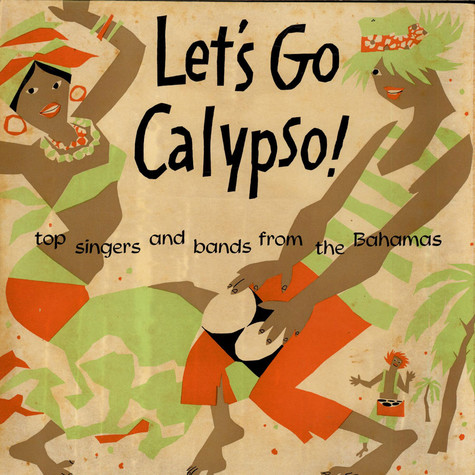King Scratch And The Bay Street Boys - Let's Go Calypso