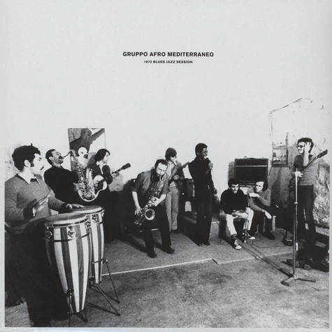Gruppo Afro Mediterraneo - 1972 Blues Jazz Session