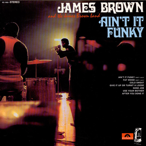 James Brown And The James Brown Band - Ain't It Funky