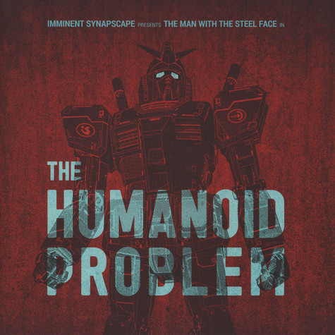 Imminent & Synapscape - The Humanoid Problem