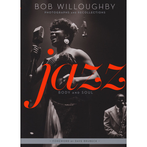 Bob Willoughby - Jazz: Body and Soul