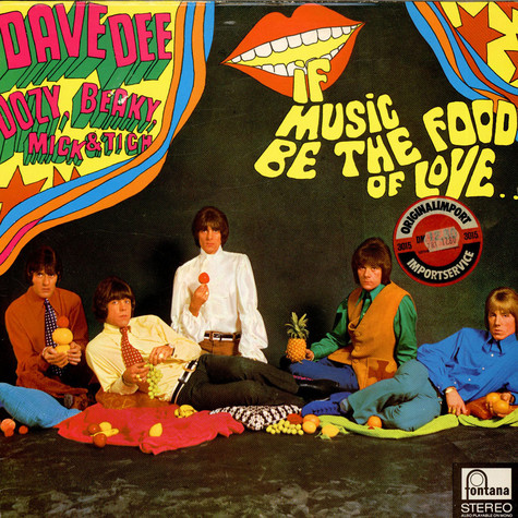 Dave Dee, Dozy, Beaky, Mick & Tich - If Music Be The Food Of Love...
