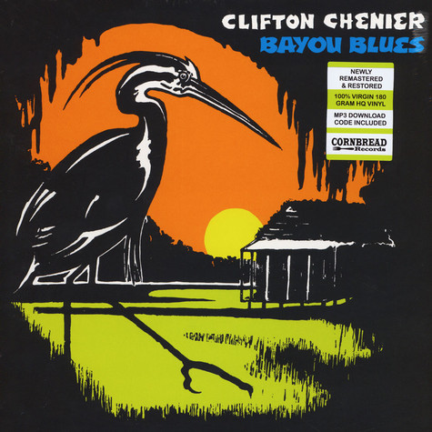 Clifton Chenier - Bayou Blues