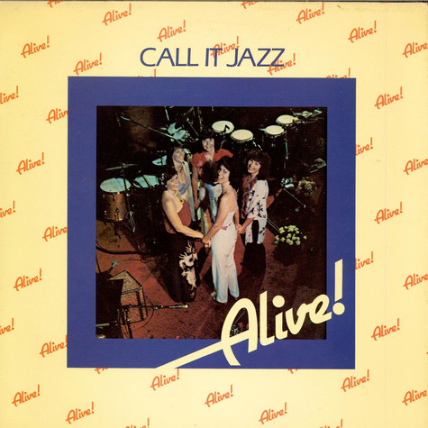 Alive! - Call It Jazz