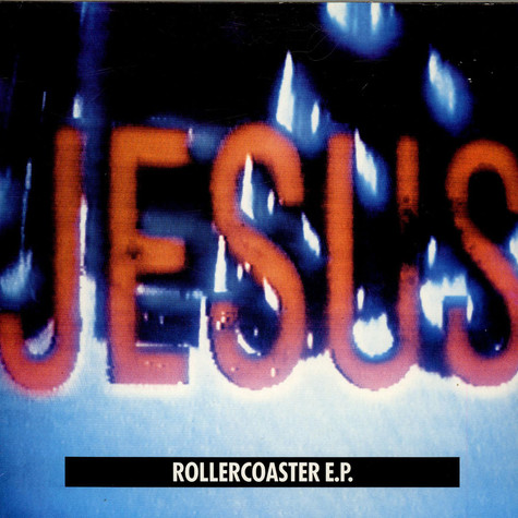 Jesus And Mary Chain, The - Rollercoaster E.P.