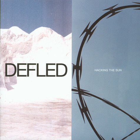 Defled - Hacking The Sun EP
